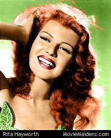 Rita Hayworth she was my grandmother's cousin
