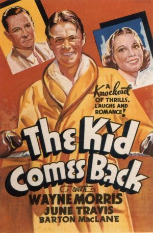 The Kid Comes Back movie