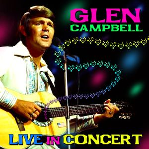 Live In Concert - Glen Campbell