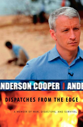 Anderson Cooper Cover of 's 2006 book, Dispatches from the Edge.