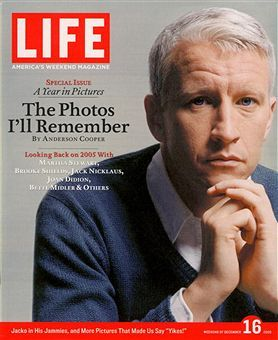 Anderson Cooper  on a 2005 cover of Life Magazine.