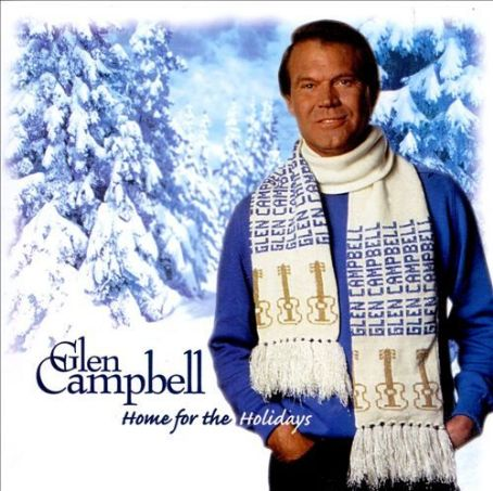Home for the Holidays - Glen Campbell