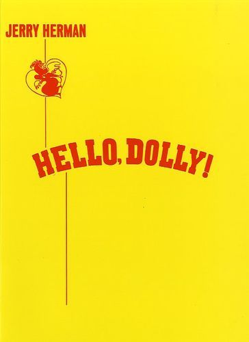 Jerry Herman JERRY HERMAN - VOCAL SCORE FOR ''HELLO, DOLLY