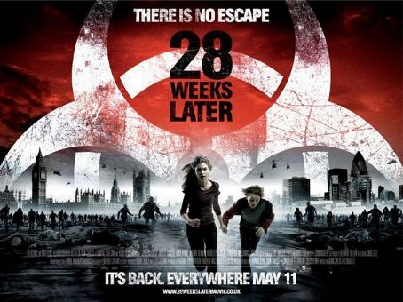 28 Weeks Later … (2007)