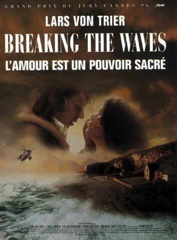 Breaking the Waves Breaking The Waves (1996)