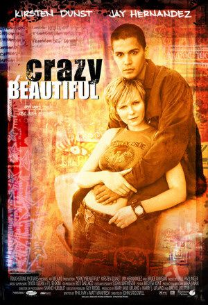 Crazy/Beautiful Crazy / Beautiful (2001)