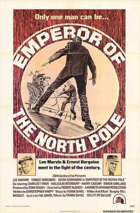 Emperor of the North Pole (1973)