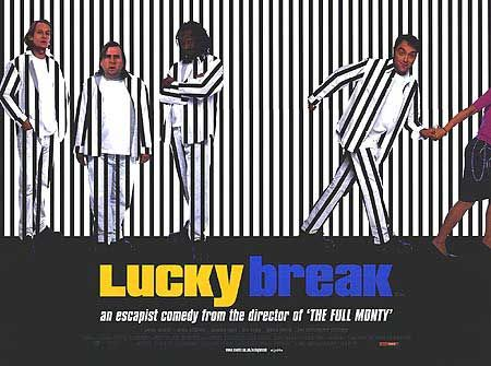 Lucky Break  (2002)