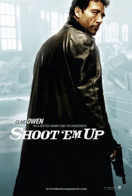 Shoot 'Em Up Shoot 'Em Up (2007)