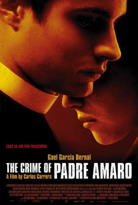The Crime of Father Amaro The Crime of Padre Amaro (2002)