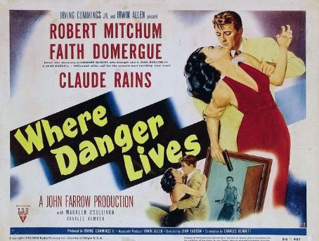 Where Danger Lives  (1950)