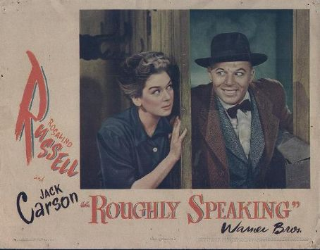 Roughly Speaking  (1945)