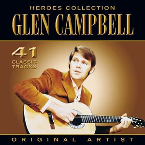 Heroes Collection - Glen Campbell - Glen Campbell