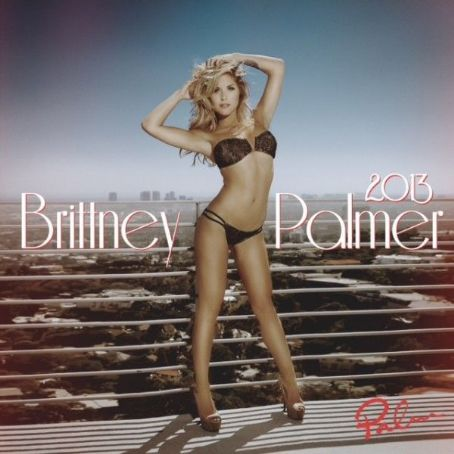 Brittney Palmer The  2013 Calendar Photos