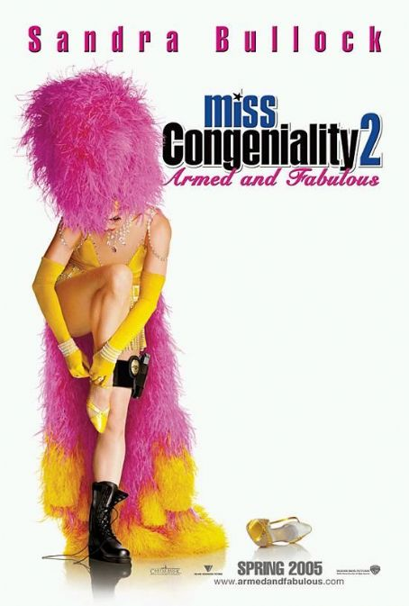 Miss Congeniality 2: Armed and Fabulous Miss Congeniality 2: Armed & Fabulous (2005)