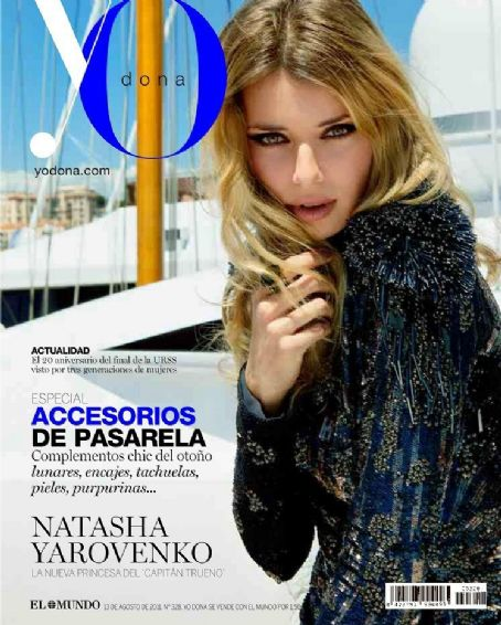 Natasha Yarovenko - YO DONA Magazine Cover [Spain] (August 2011)