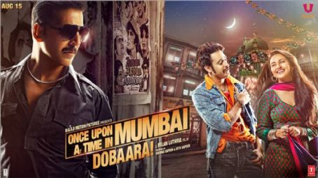 Once Upon a Time in Mumbai Dobaara! Once Upon A Time in Mumbai Dobaara New posters