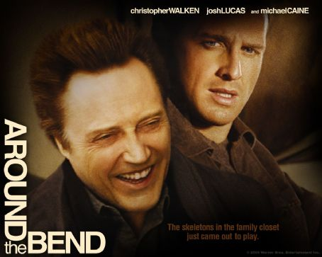 Around the Bend  (2004)