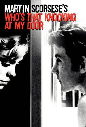 Who's That Knocking at My Door (1967) Poster