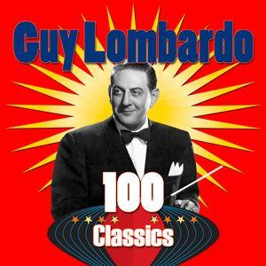 Guy Lombardo - 100 Classics