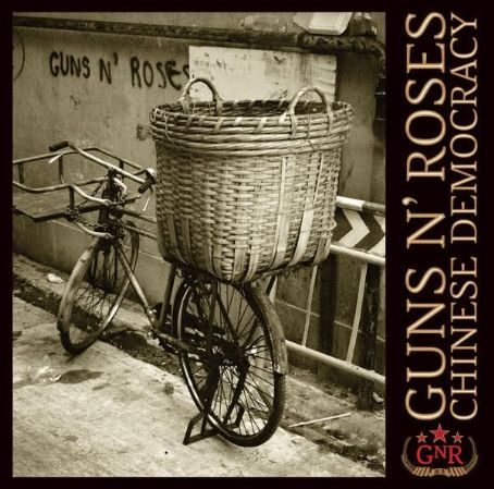 Chinese Democracy - W. Axl Rose