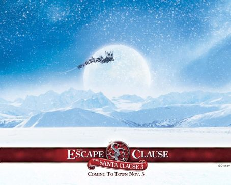 The Santa Clause 3: The Escape Clause - THE SANTA CLAUSE 3: The Escape Clause Wallpaper